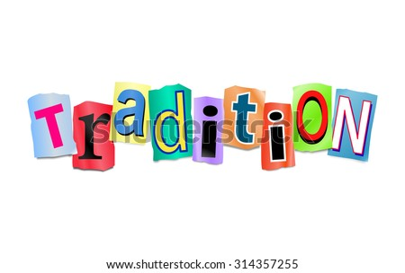Illustration depicting a set of cut out printed letters arranged to form the word tradition. - stock photo