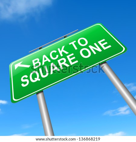 Illustration depicting a sign with a back to square one concept. - stock photo