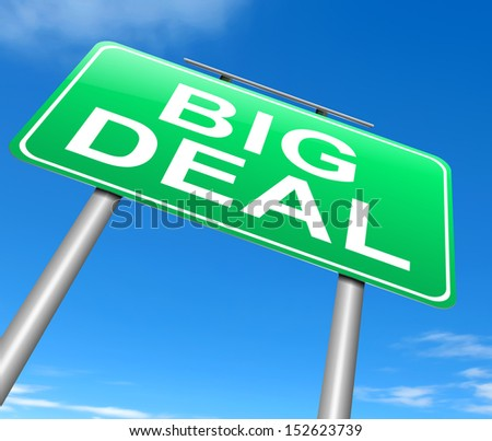 Illustration depicting a sign with a big deal concept.