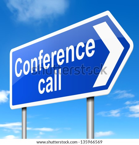 Illustration depicting a sign with a conference call concept.