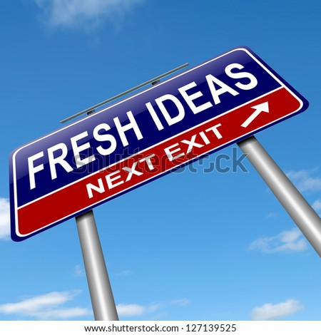 Illustration depicting a sign with a fresh ideas concept. - stock photo