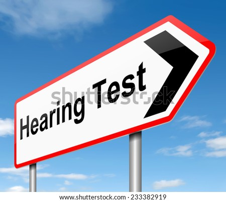 Illustration depicting a sign with a hearing test concept. - stock photo