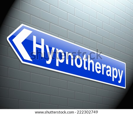 Illustration depicting a sign with a hypnotherapy concept. - stock photo