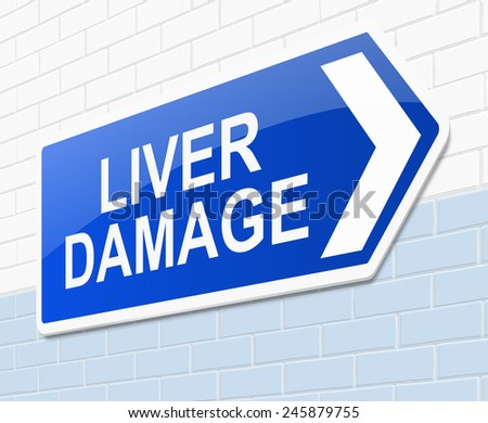 Illustration depicting a sign with a liver damage concept. - stock photo