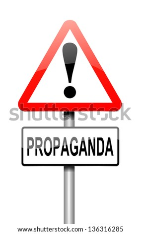 Illustration depicting a sign with a propaganda concept.