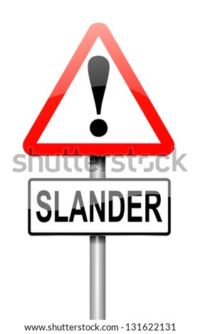 Illustration depicting a sign with a slander concept.
