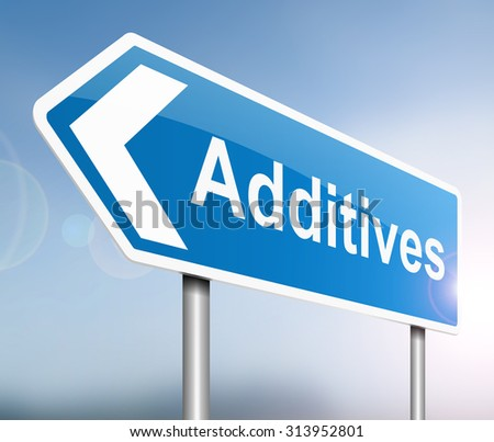 Illustration depicting a sign with an additives concept. - stock photo