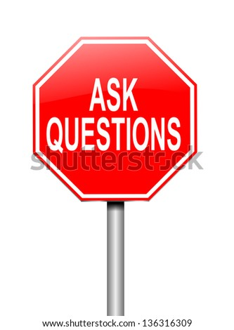 Illustration depicting a sign with an ask questions concept. - stock photo