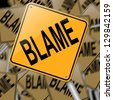 Illustration depicting a sign with an blame concept. - stock photo