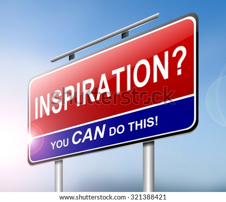 Illustration depicting a sign with an inspiration concept. - stock photo