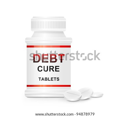 Illustration depicting a single white and red  medication container with the words 'debt cure tablets' on the front with white background and a few tablets in the foreground. - stock photo