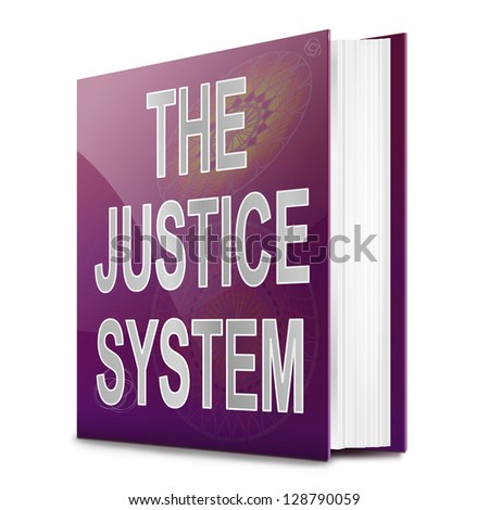 Illustration depicting a text book with a justice system concept title. White background.