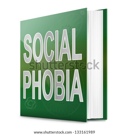 Illustration depicting a text book with a social phobia concept title. White background. - stock photo