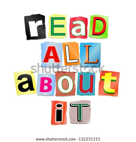 Illustration depicting cutout printed letters arranged to form the words read all about it. - stock photo