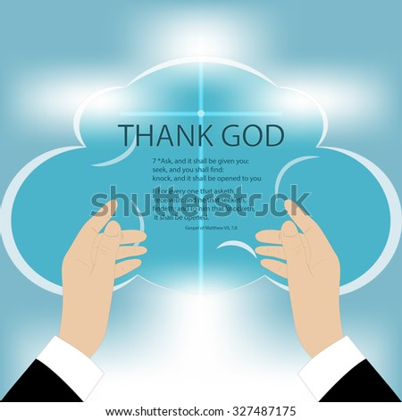 Illustration drawing of hands rising to God, on a blue background mesh, text - Thank God - stock photo