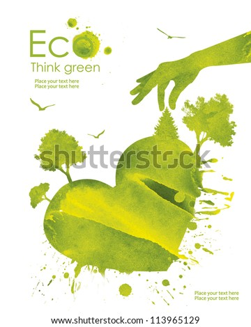 Illustration environmentally friendly planet. Heart of our planet and plant on it from watercolor stains,isolated on a white background. Think Green. Ecology Concept. - stock photo