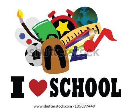 Illustration -I love school.Concept:School make you have more experience. - stock photo