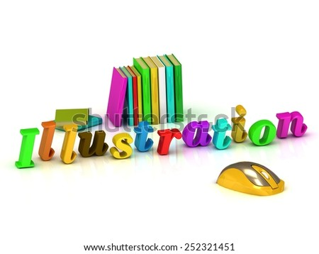illustration inscription bright volume letter and textbooks and computer mouse on white background - stock photo