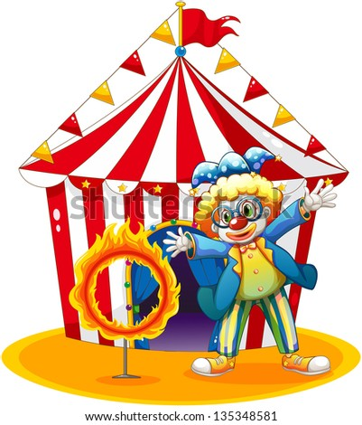 Illustration of a circus tent at the back of the clown with a ring of fire on a white background