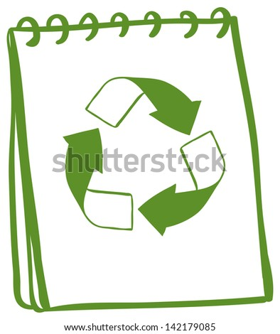 Illustration of a notebook with a drawing of a recycle sign on a white background - stock photo
