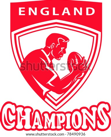 illustration of a rugby player with ball set inside shield done in retro style with words England Champions - stock photo