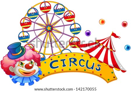 Illustration of a signage at the circus with a clown on a white background