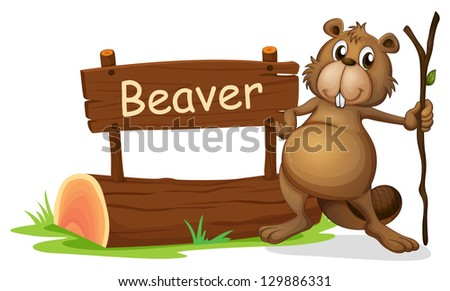 Illustration of a signboard and a beaver with a stick on a white background