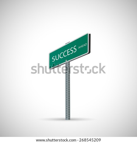 Illustration of a success street sign isolated on a white background. - stock photo