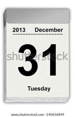 illustration of a tear off calendar with sheet December 31, 2013 - stock photo