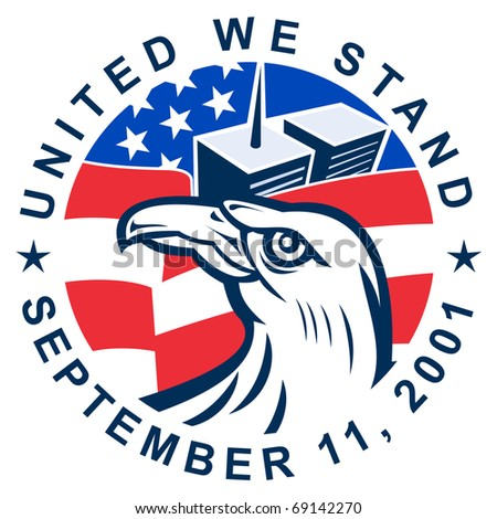 illustration of an American bald eagle with American flag stars and stripes and 9-11 World Trade Center twin tower building  with words United we stand September 11, 2001 - stock photo
