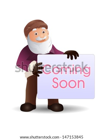 illustration of an old man with coming soon board on isolated white background - stock photo