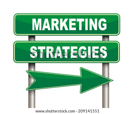 Illustration of green arrow and road sign of marketing strategies - stock photo