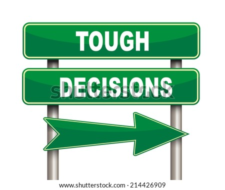 Illustration of green arrow and road sign of tough decisions concept - stock photo