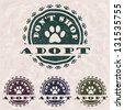 "illustration of grunge vintage pet related slogan, label, stamp with paws and text ""adopt don't shop"" in it.  - stock vector"