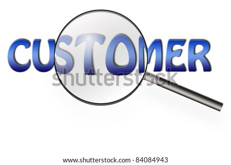Illustration of magnifying glass searching on customer word of business concept