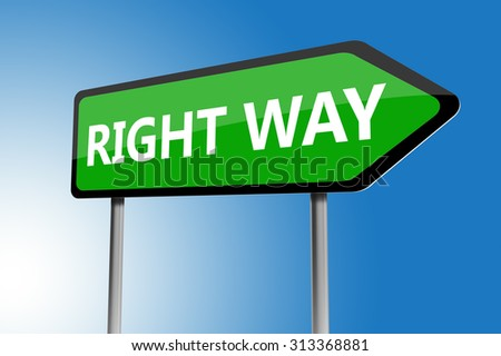 Illustration of right way directions sign on a blue sky