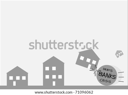 Illustration of some houses hit by a rolling ball representing banks,crisis,debts