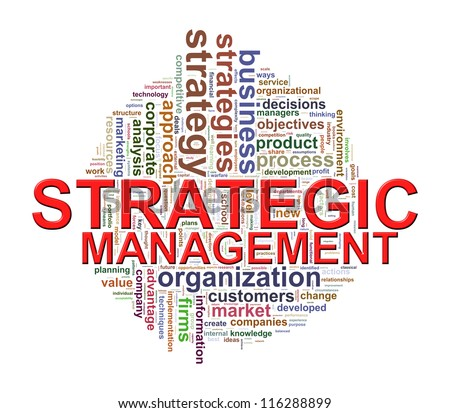 startegic management Strategic management is the management of an organization's resources in order to achieve its goals and objectives.
