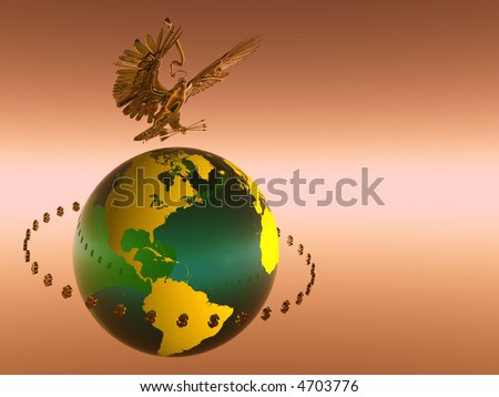 Illustration of World with circulating dollars, american eagle on top, Globalization,  financial, leadership concept, - stock photo