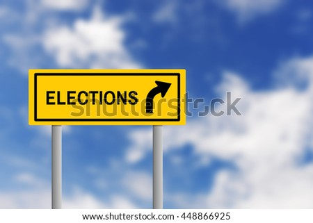 Illustration of yellow road sign plate with text ELECTIONS and arrow, on blur effect of natural blue sky background. Business concept in elections ahead.