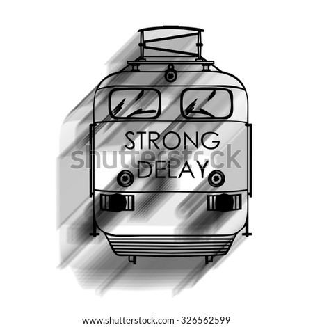 illustration representing a train seen from the front with the inscription strong delay - stock photo
