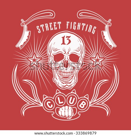 "Illustration street fighting club emblem with skull, brass knuckles, razors, stars and inscription. ""Street fighting club 13""."