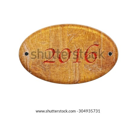 Illustration with a wooden sign of 2016. - stock photo