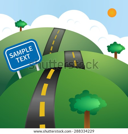 Illustration with highway, sign and trees. Picture of road on the hills landscape. Hilly road. Illustration of a cartoon summer or spring. For vacations, travel and seasonal holidays background