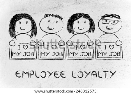 illustration with men and women holding signs that say I love my Job