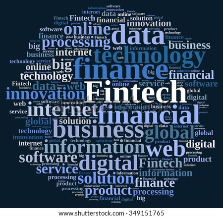 Illustration with word cloud on Fintech, finance and technology. - stock photo