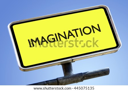IMAGINATION word on roadsign with yellow background