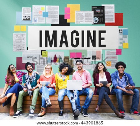 imagining imagination Imagination and human origins event  but we continue to heavily use and depend on our imagination in our daily lives, imagining different situations that might.