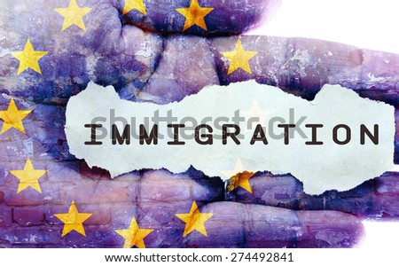 Immigration concept. EU flag in the background. - stock photo