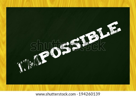 Impossible - stock photo